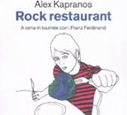 Alex Kapranos - Rock Restaurant